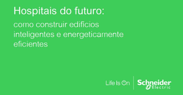 [E-book] Hospitais do futuro: como construir edifícios inteligentes e energeticamente eficientes