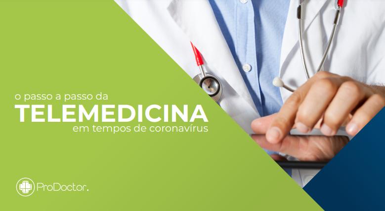 [e-book] O passo a passo da telemedicina em tempos de coronavírus