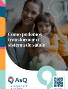[whitepaper] Como podemos transformar o sistema de saúde